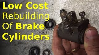 rebuild brake cylinders WITHOUT EXPENSIVE tools