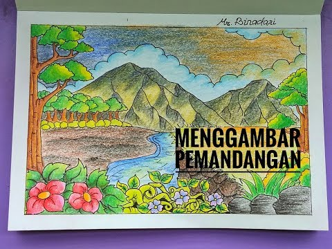 Cara Menggambar Pemandangan dengan Pensil Warna (Drawing Scenery with Pencil Color)
