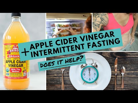 ACV + Intermittent Fasting for WEIGHT LOSS: Does it Help? | How to Make the BEST of Your Fast