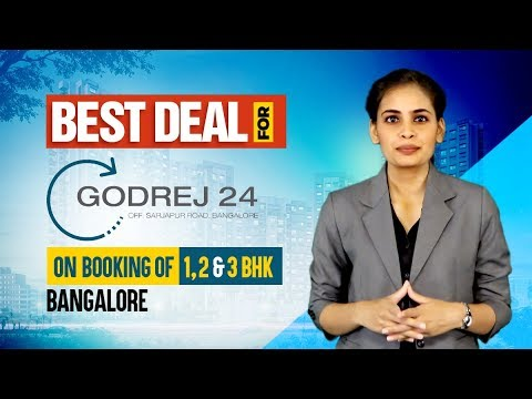 Best Deal For Godrej 24 | Sarjapur Road | Bangalore | Call Now 1800120820820
