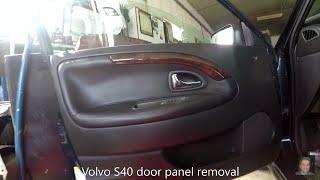 Volvo S40  door panel removal
