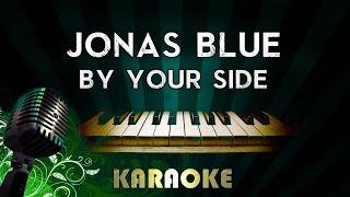 Jonas Blue - By Your Side ft. Raye | LOWER Key Piano Karaoke Instrumental Lyrics Cover Sing Along