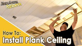 DIY: PLANK CEILING INSTALLATION - Featuring Armstrong Acoustic Plank Ceiling