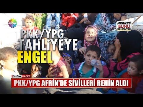PKK/YPG Afrin'de Sivilleri Rehin Aldı