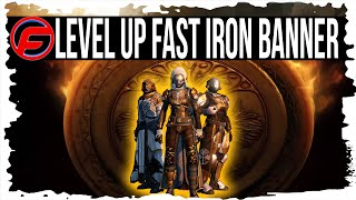 Destiny HOW to LEVEL UP FAST in IRON BANNER FASTEST way to RANK UP IRON BANNER Iron Banner guide