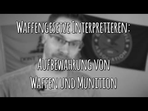 Waffengesetze Interpretieren - Aufbewahrung Von Schusswaffen Und Munition - Let's Shoot #111