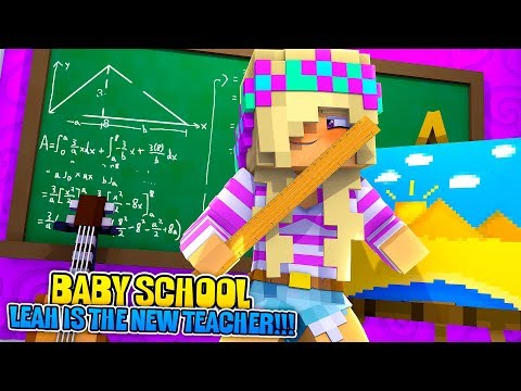 Minecraft BABY SCHOOL EP 1-LEAH IS THE NEW TEACHER!!! Minecraft Adventures