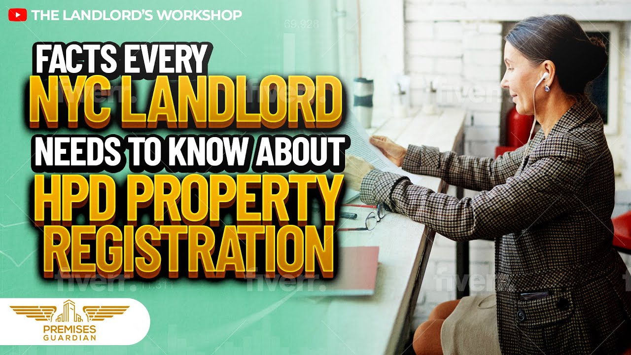Facts every NYC landlord needs to know about HPD Property Registration