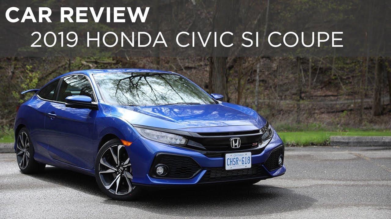 Car Review: 2019 Honda Civic Si Coupe | Driving