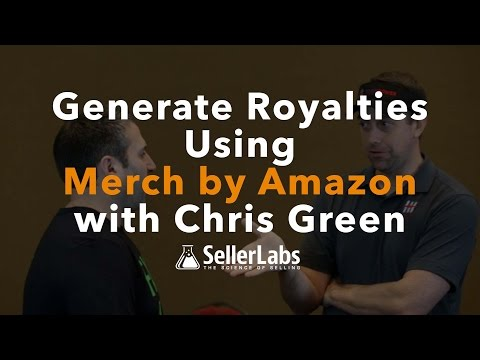 Generate Royalties Using Merch by Amazon with Chris Green