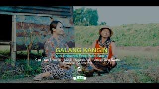 GALANG KANGIN - Yan Srikandi ft Putri Bulan (Q,Ano Pro Studio)