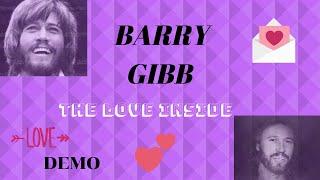 Barry Gibb the love inside demo for barbra streisand.mp3