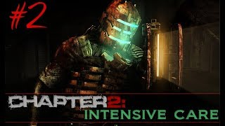 Pete Plays: Dead Space ~ Chapter 2 Intensive Care [Attack of the Clones]