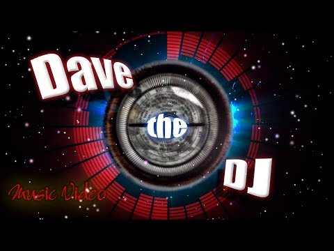 Dee Arthur James : DAVE THE DJ || feat. Dave Parkes & Dave Simon