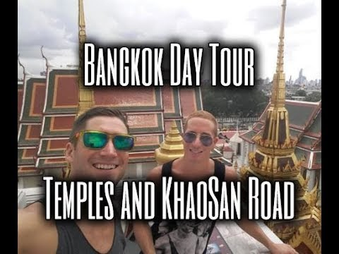 Bangkok Day Tour- Temples and Khao San Road