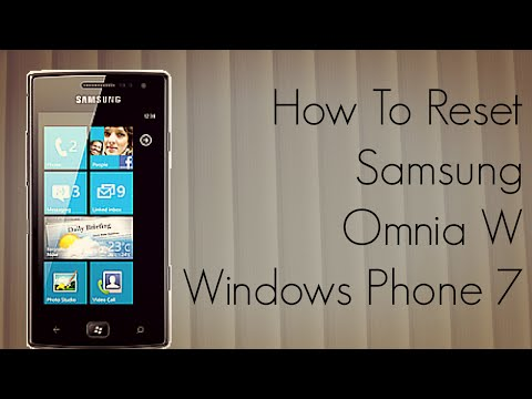 How to Reset Samsung Omnia W Windows Phone 7 Device - PhoneRadar