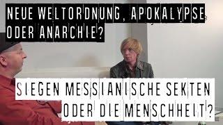 Neue Weltordnung, Apokalypse oder Anarchie? Siegen die Sekten oder die Menschheit? Eggert & Janich