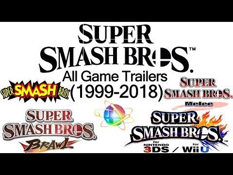 All Super Smash Bros Game Trailers (1999-2018)