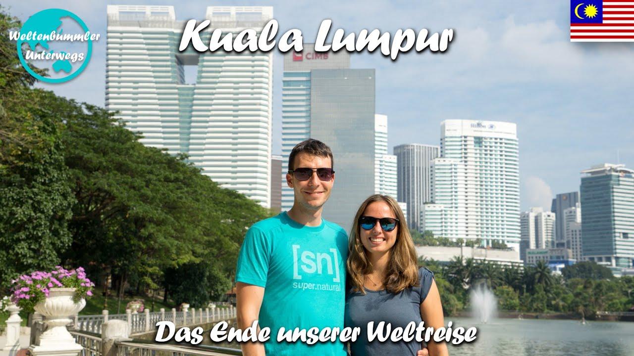 Kuala Lumpur ∙ Die letzten Tage unserer Weltreise ∙ Malaysia ∙ Weltreise Vlog #111