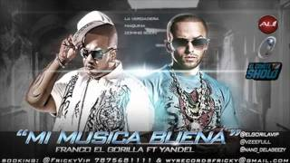 Mi Musica Buena - Franco El Gorila, Yandel -  ★La Verdadera Maquina★ HoyMusic.Com REGGAETON 2O11