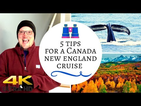 5 Tips For A Canada/New England Cruise