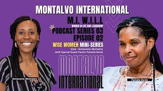 M.I. W.I.L.L. Podcast -- Series 3 Episode 2: Intricately Designed with Pastor Pamela Davis