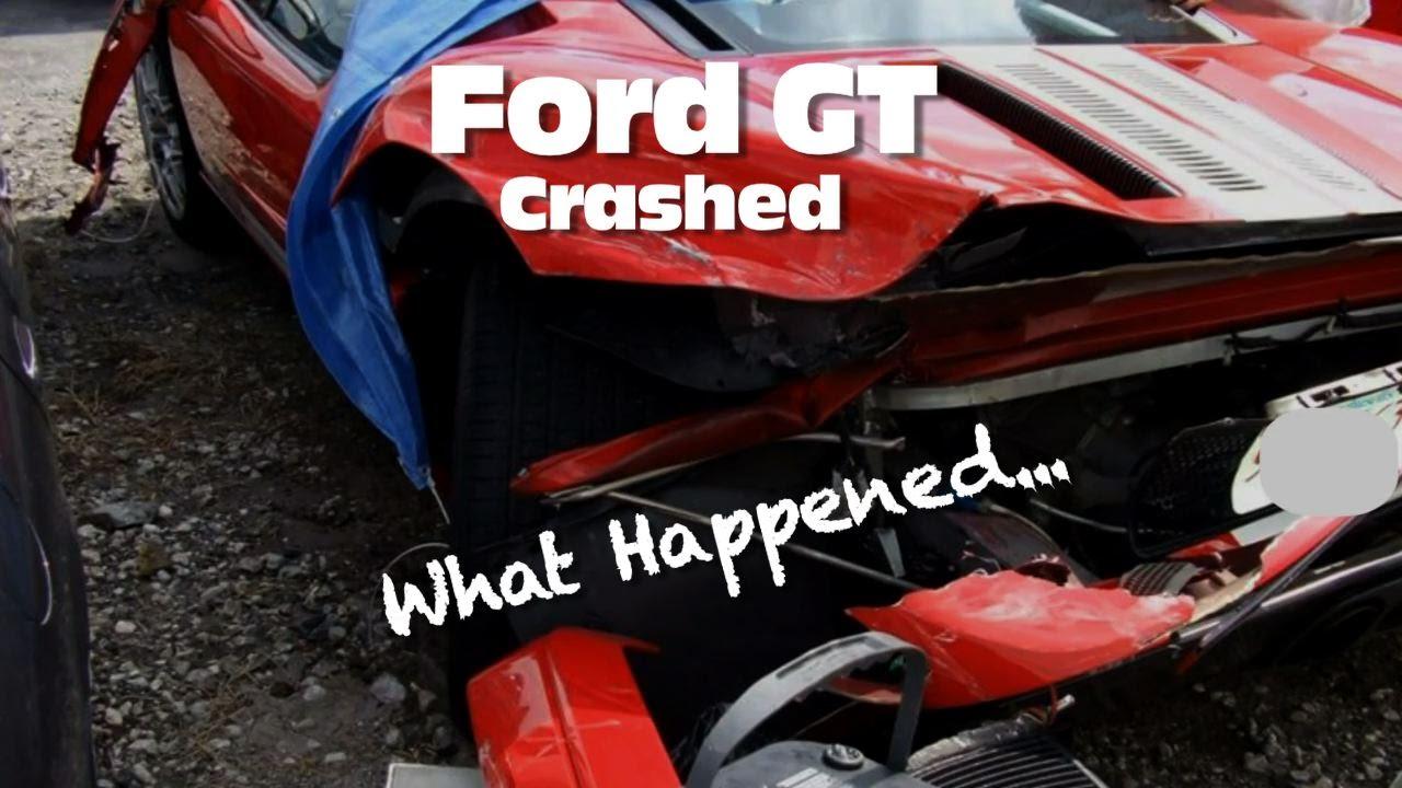 Ford Gt Crashed