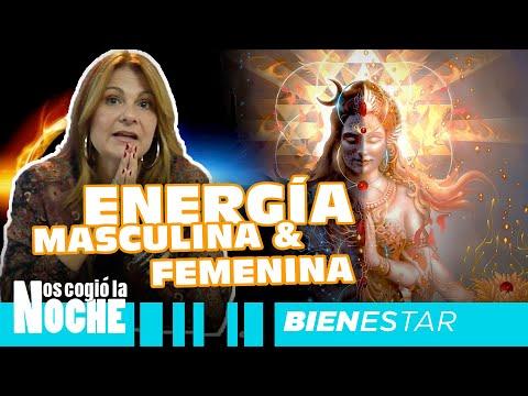 La energía Femenina Y la Energía Masculina - Nos Cogió La Noche