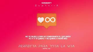 Super Yei - Perfecta Para Toda La Vida | EUPHORIA thumbnail