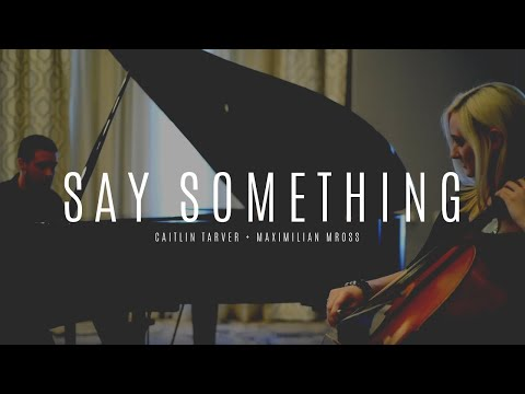 """Say Something"" (A Great Big World) Cello and Piano Cover by Caitlin & Max"