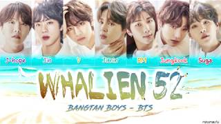 BTS (방탄소년단) – 'Whalien 52' 🐳 Lyrics [Color Coded Han_Rom_Eng]
