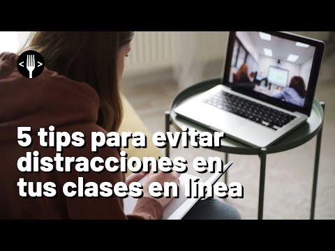 5 tips para evitar distracciones en tus clases en línea