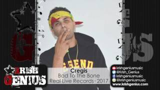 Cregis - Bad To The Bone [The Hataclaps Riddim] March 2017