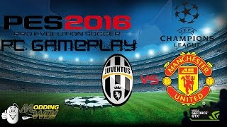 pes 2016 pc gameplay juventus vs manchester united 60 fps