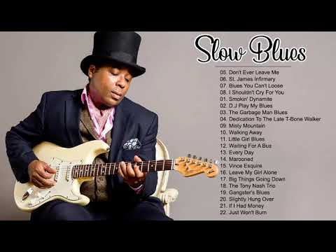slow-blues-songs-of-all-time---best-slow-blues-music-collection