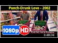 Punch-Drunk Love *Full* MoVies*#*