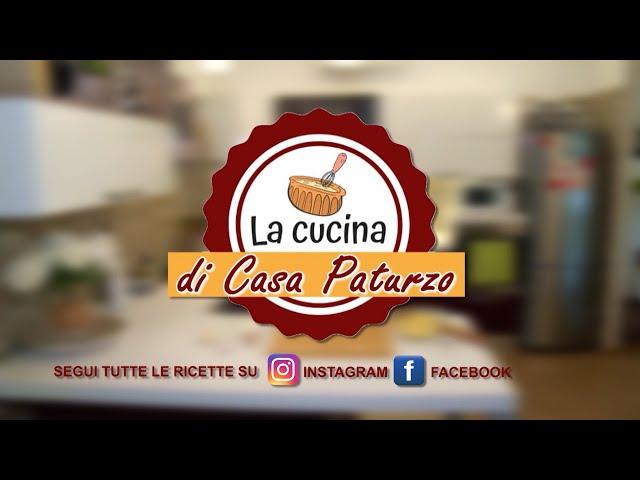 LA CUCINA DI CASA PATURZO    CASATIELLO NAPOLETANO
