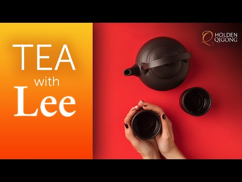 Tea with Master Qi Gong Teacher Lee Holden - November 25, 2020 Replay