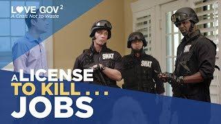 Love Gov 2 Episode 3: A License to Kill ... Jobs