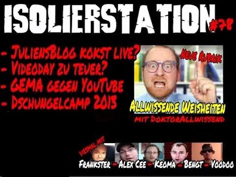 Dschungelcamp 2013 | VideoDay zu teuer? | GEMA vs YouTube (Isolierstation #78)