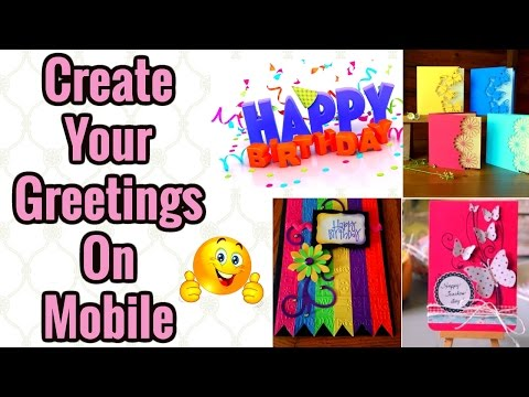 how-to-create-greeting-cards-on-mobile-2017-|-greeting-cards-2017
