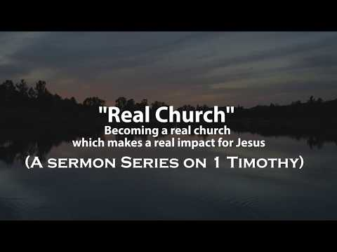 A Real Church has Real Women (1 Timothy 2:9-11)
