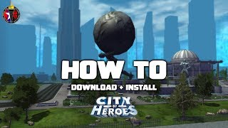 How To Download, Install, & PLAY City Of Heroes (Paragon Chat) 2019