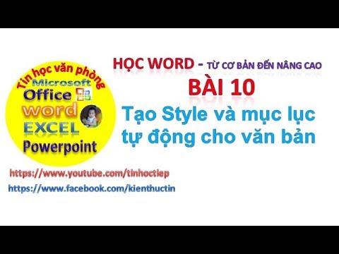 Học Word-Bài 10: Tạo Style, Mục lục tự động trong word | Định dạng nhanh trong word