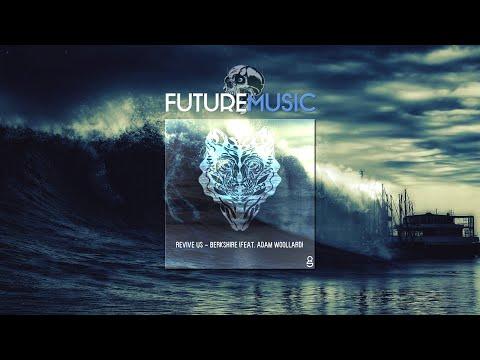 Revive Us - Berkshire (feat. Adam Woollard)