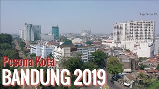 Video Udara Kota Bandung Jawa Barat 2019, Drone Footage by DJI Mavic 2 Pro