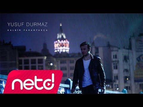 Yusuf Durmaz - Kalbim Paramparça