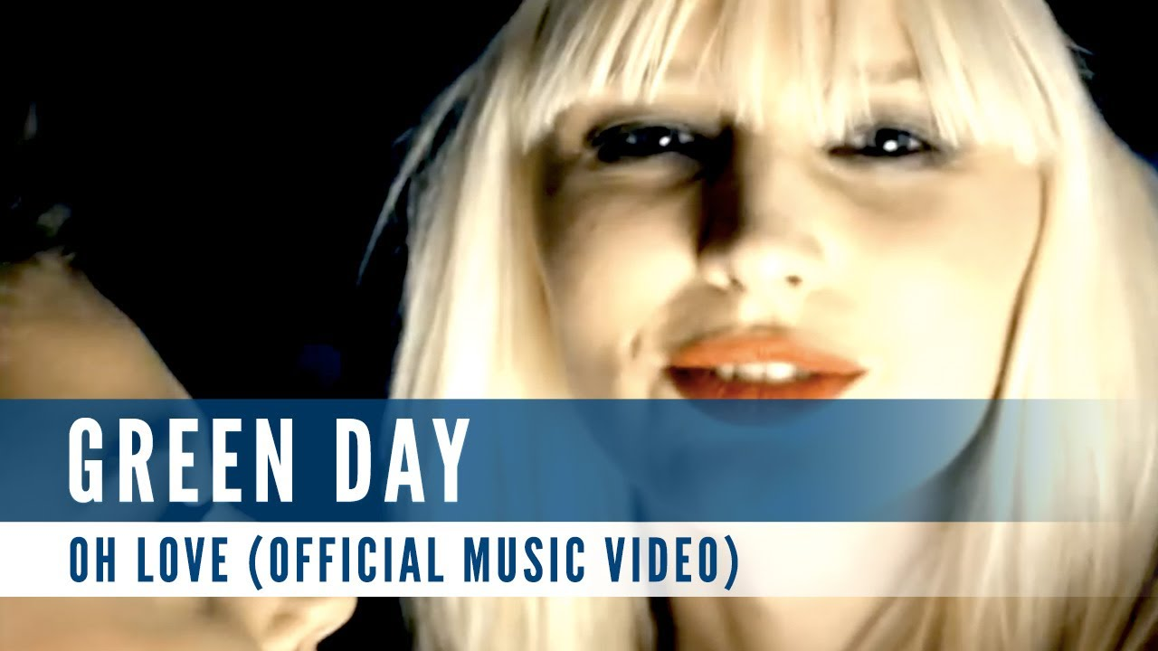 Green Day - Oh Love (Official Music Video)