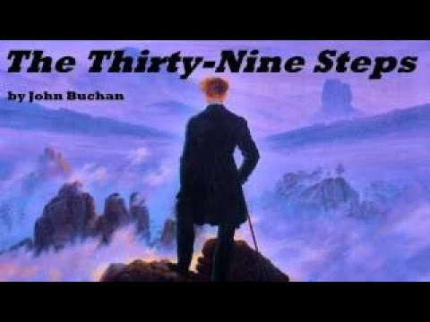 The Thirty Nine Steps FULL Audio Book by John Buchan Fiction.mp4