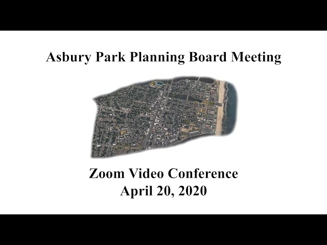 Asbury Park Planning Board Meeting - April 20, 2020